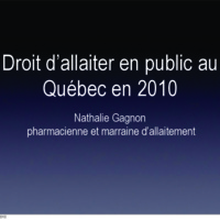 http://allaiterauquebec.org/bibliotheque_virtuelle/documents/Gagnon_Droit_allaitement_public_FR_2010.pdf