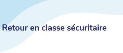 Le feuillet du gouvernement «Retour en classe sécuritaire» induit en erreur les parents